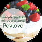 Pavlova norwegisches Rezept mit deutscher Übersetzung