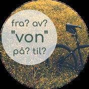 norwegisch von til fra av