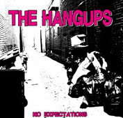 The Hangups - No Expectations