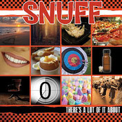 SNUFF – There's a Lot of It About