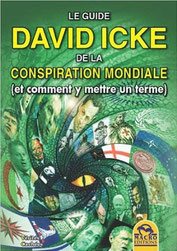Le guide David Icke de la conspiration mondiale (2012), Macro éditions