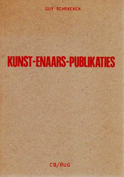 Kunst-enaars-Publicaties, Guy Schraenen Catalogue
