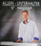 Franz Adam Keyboard Unterhaltung Alleinunterhalter Hochzeit Geburtstagfeier Nö Tanzmusik