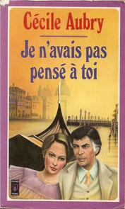 Livre Je n'avais pas pensé à toi de Cécile Aubry