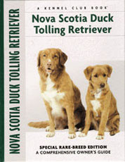 Nova Scotia Duck Tolling Retriever - Special Rare-Breed Edition a comprehensive owner's guide