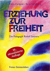 Erziehung zur Freiheit - Pädagogik Rudolf Steiner (Affiliate-Link*)
