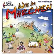 """""""Wie im Märchen"""" - Improabenteuer,  für 4-10 J. und Erw."""