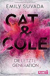 Cat & Cole 1 die letzte Generation Emily Suvada Buchcover Jugendbücher Fantasy