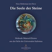 Die Seele der Steine von Firos Holterman ten Hove - Verlag Heilbronn, der Sufiverlag