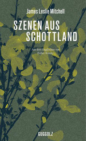 James Leslie Mitchell Szenen aus Schottland