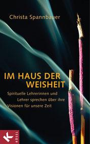 Christa Spannbauer & Jon Kabat-Zinn & David Steindl-Rast & Willigis Jäger