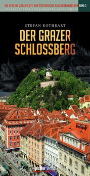Der Grazer Schlossberg (2013) Pichler Verlag