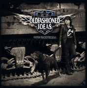 OLDFASHIONED IDEAS - Another side to every story
