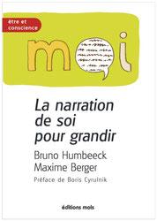 Bruno Humbeeck et Maxime Berger - La narration de soi pour grandir