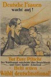 Wahlplakat der DNVP zur Natio-nalversammlung, 19.01.1919. AdsD / Friedrich-Ebert-Stiftung