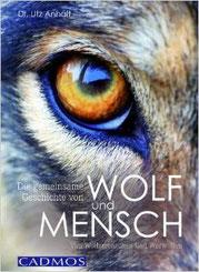 Die gemeinsame Geschichte von Wolf und Mensch - Von Wolfsmenschen und Werwölfen