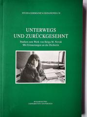 in Marion Brandt (Hrsg.): Unterwegs und zurückgesehnt. Studien zum Werk von Helga M. Novak. Mit Erinnerungen an die Dichterin.  Wydawnictwo Uniwersytetu Gdańskiego, 2017