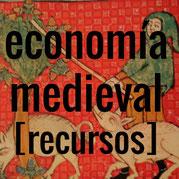 Enlace a recursos de economía medieval