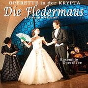 DIE FLEDERMAUS - Johann Strauß in der KRYPTA