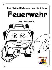 Das kleine Bilderbuch der Gränicher Feuerwehr zum Ausmalen