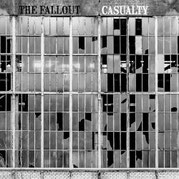 The Fallout - Casualty