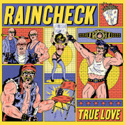 RAINCHECK - true love