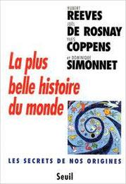 La plus belle histoire du monde, Hubert Reeves, Seuil (1995)