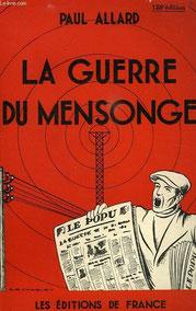 La guerre du mensonge, Pau Allard (1940)