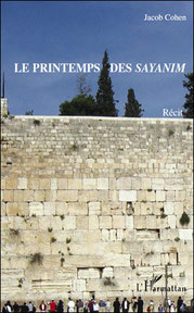 Le printemps des sayanim, Jacob Cohen (2010)