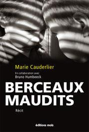 Berceaux Maudits - Marie Cauderlier, en collaboration avec Bruno Humbeeck