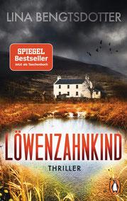 Löwenzahnkind Thriller – Der internationale Bestseller aus Schweden Die Charlie-Lager-Serie, Band 1 von Lina Bengtsdotter