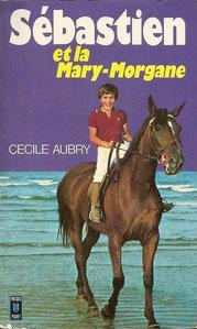 Livre Sébastien et la Mary-Morgane de Cécile Aubry
