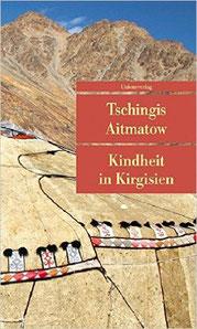 Kindheit in Kirgisien - Biografie von Tschingis Aitmatow