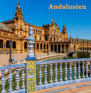 Andalusien, Bildband, Reisebildband, Spanien, Reisefuehrer, Travel Guide, Alhambra, Granada, Cordoba, Sevilla, Alcazar, Baeza, Ubeda, Ronda, Jerez, Malaga, Medina Azahara, Picasso, Caminito del Rey, Bodegas, Feria, Unesco Welterbe