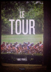 Le Tour     Mike Powell