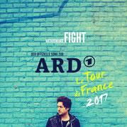 Fight Cover Bild. Hol Dir jetzt Fight den offiziellen ARD Song zur TOUR DE FRANCE 2017