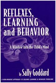 Sally Goddard Blythe: Reflexes, Learning and Behavior