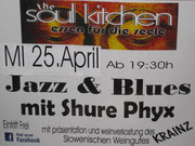 Shure Phyx @ The Soul Kitchen am 25. April 2012