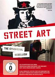 Film Street Art, The Ephemeral Rebellion