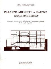 Palazzo Milzetti a Faenza - Storia ed immagine -  Ass. Cultura Faenza 1981