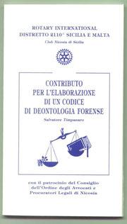 """""""Contributo per l'elaborazione di un codice di deontologia forense"""" - Pubblicazione dell'Avv. S. Timpanaro 1995"""