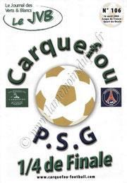2008-04-16  Carquefou-PSG (Quart Finale CF à Nantes, Le JVB N°106)