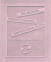 In allen Geldfragen berät und hilft Zentralsparkasse der Gemeinde Wien (41 Zweiganstalten). Zentralsparkasse Traimer 1960 (um) Klischee