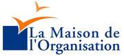 La Maison de l'Organisation : Retouvez une organisation rassurante et suffisante !