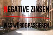negative Zinsen erklärt