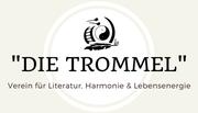 """Literaturverein """"DIE TROMMEL""""  Verein für Literatur, Harmonie & Lebensenergie Burgenland"""