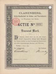 Aktie der Clarenberg AG für Kohlen- und Thon-Industrie aus Frechen von 1899 Reichsbank