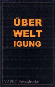 """21 Beispiele für Direkte Dichtung: """"ÜBERWELTIGUNG"""" (Vapet 2000)"""