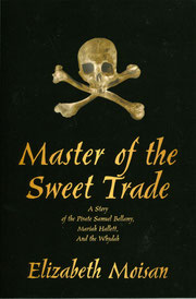 A Story of the Pirate Samuel Bellamy, Mariah Hallett, and the Whydah