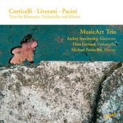 Corticelli - Liverani - Pacini: Trios für Klarinette, violoncello und Klavier | MusicArt Trio